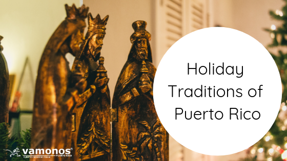 Holiday Traditions of Puerto Rico